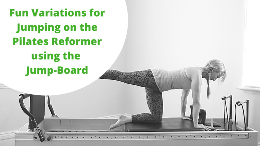 Fun Variations for jumping on the Pilates Reformer using the jump-board