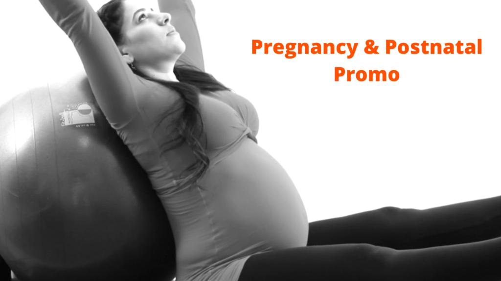 Pregnancy and Postnatal Promo