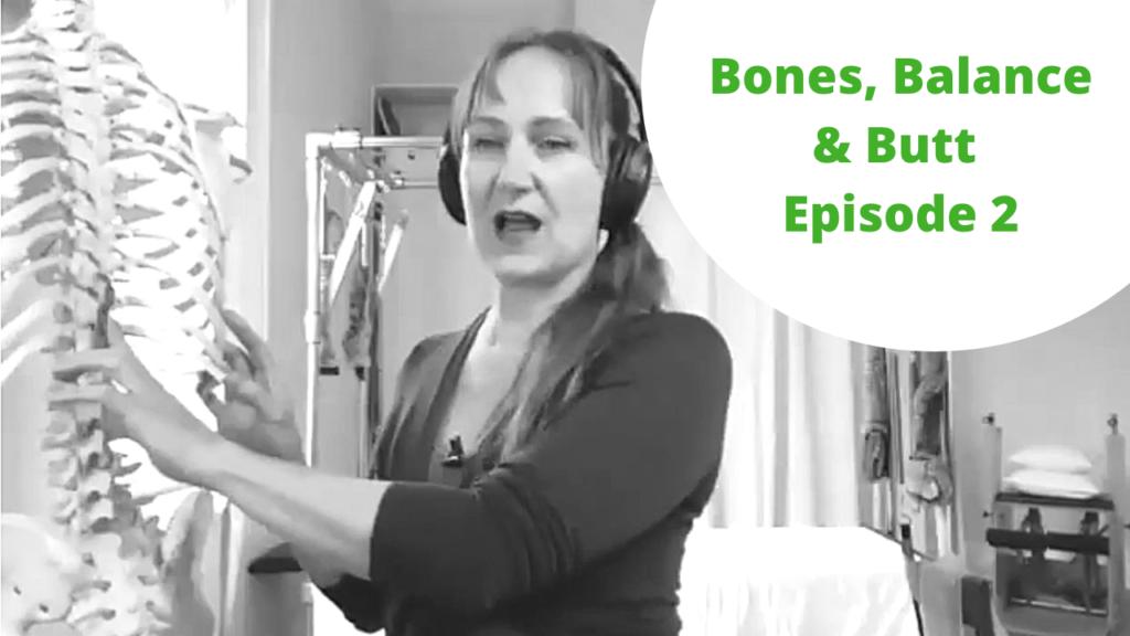 Bones, Balance and Butt 2