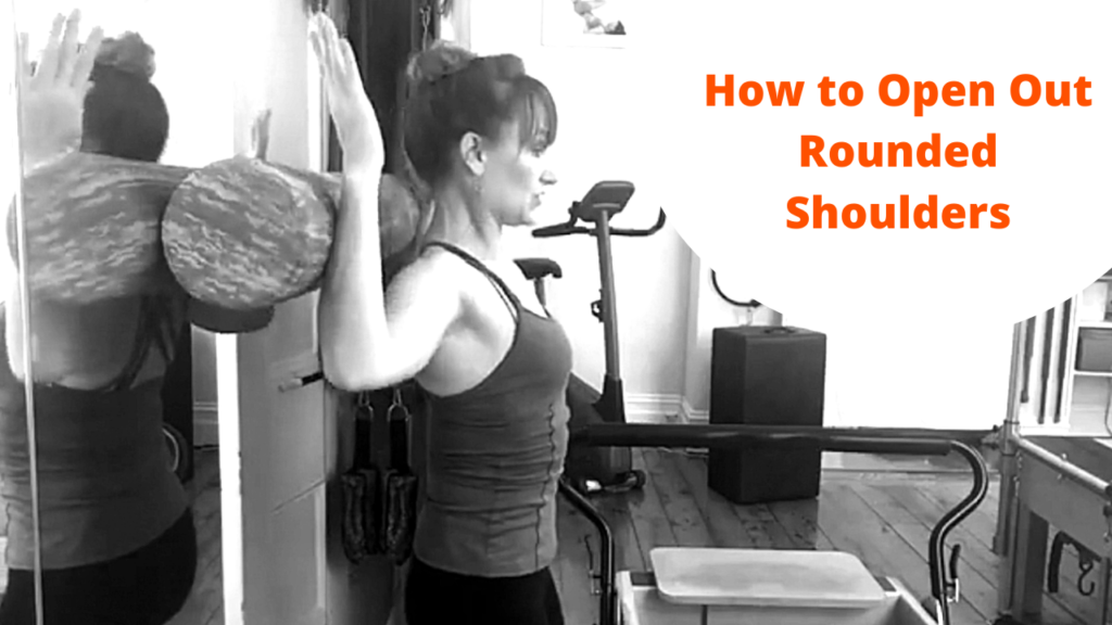 How to open out rounded shoulders